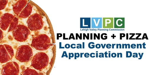 Planning + Pizza: Local Government Appreciation Day