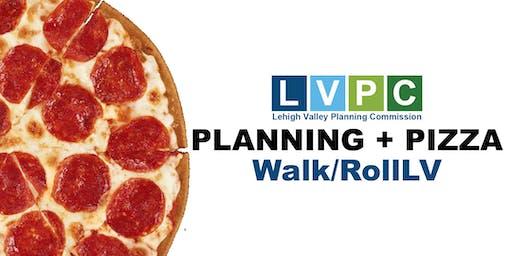 Planning + Pizza: Walk/RollLV