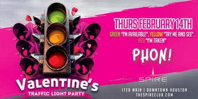 Valentine's Traffic Light Party / Thursday February 14th / Spire