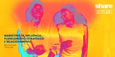 Marketing de Influência: planejamento e relacionamento   Belo Horizonte