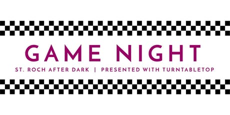 Game Night | St. Roch After Dark tickets