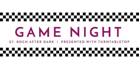 Game Night | St. Roch After Dark tickets