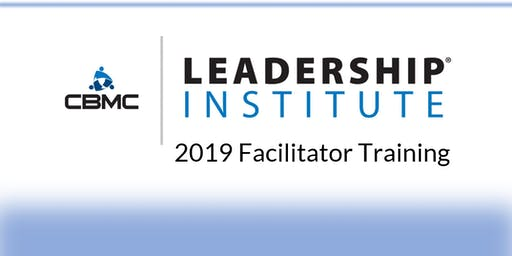 CBMC Leadership Institute Facilitator Training - Sept.2019
