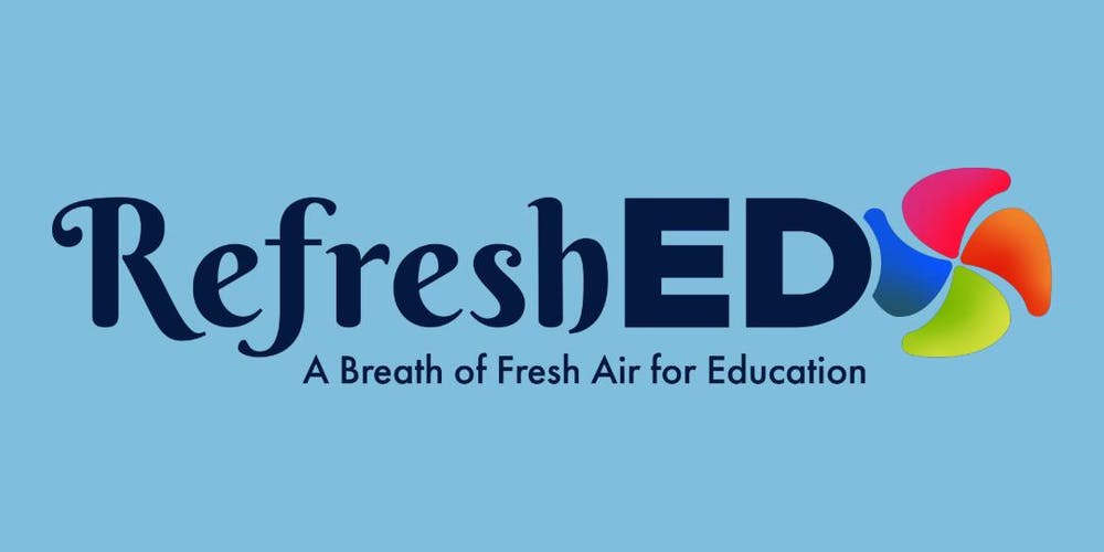RefreshED: A breath of fresh air for education #RefreshED19