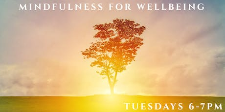 Mindfulness for Wellbeing, Weekly Class tickets