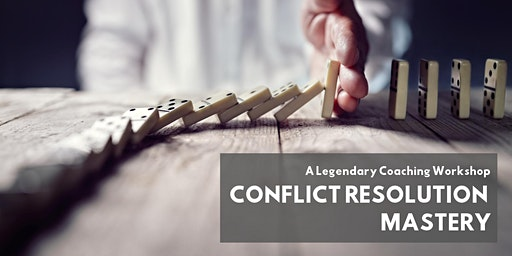 Conflict Resolution Mastery - Jan. 15th