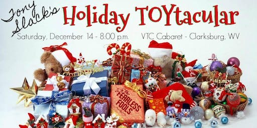 Tony Slack's Holiday Toytacular at The VTC Cabaret Series (improv comedy)