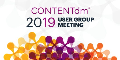 CONTENTdm User Group Meeting 2019