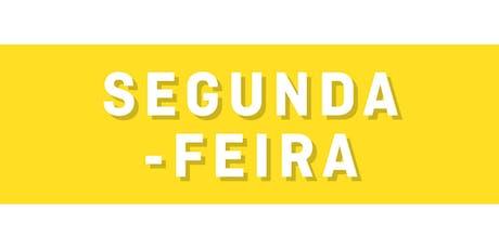 Segunda-Feira! tickets