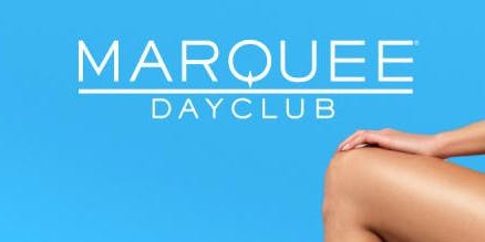 Marquee Day Club Pool Party - 8/18