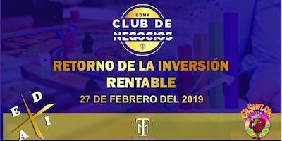 Club de Negocios y Cashflow CDMX - Negocios Rentables