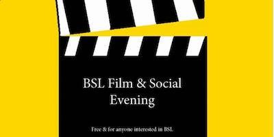 BSL Film & Social Evening