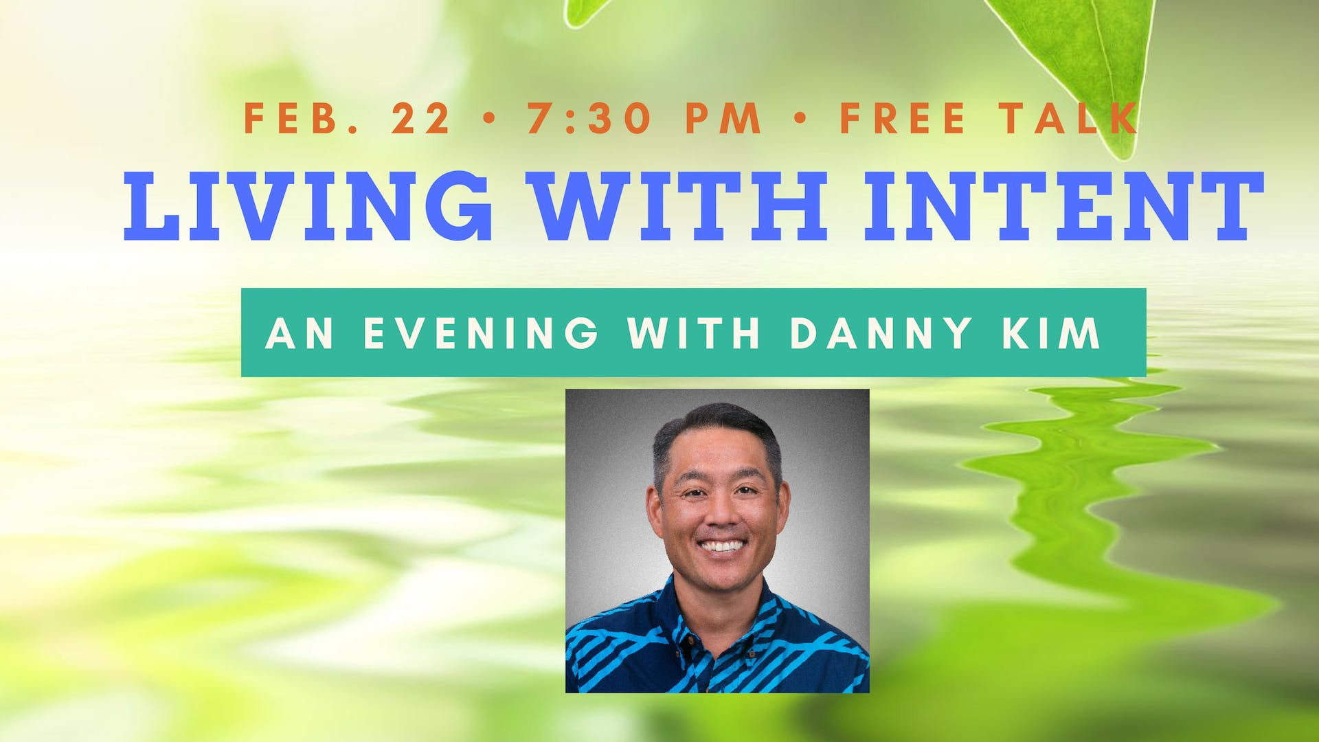 Living Intentionally with Danny Kim