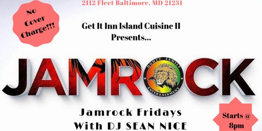 Jamrock Fridays @ Get It Inn II