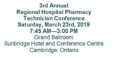 3rd Annual Regional Hospital Pharmacy Technician Conference