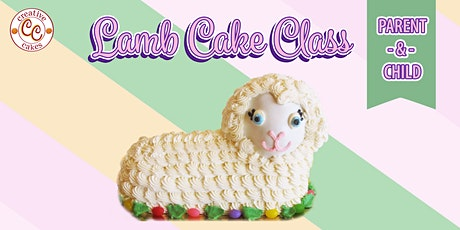 Lamb Cake Class: Parent and Child tickets