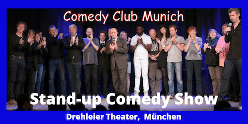 Stand-up Comedy Show - Theater Drehleier  - 26. Juli  - Comedy Club Munich