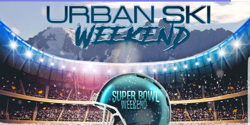 URBAN SKI WEEKEND 2020
