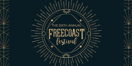 The Sixth Annual Freecoast Festival tickets