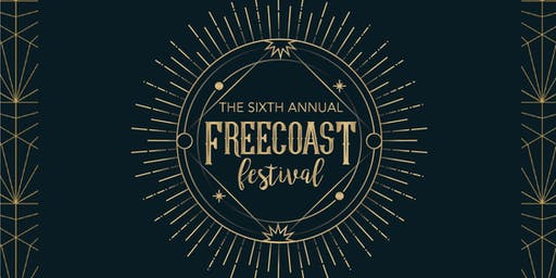 The Sixth Annual Freecoast Festival