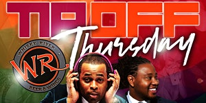 TIP-OFF THURSDAY @ WHISKY RIVER 2019 ***VOTED #1 PARTY...