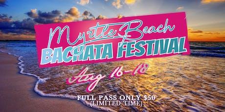 Myrtle Beach Bachata Festival 2019 tickets