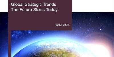 Global Strategic Trends: The Future Starts Today