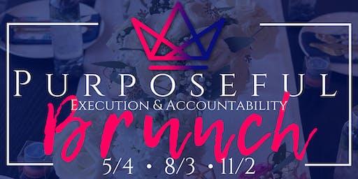Purposeful Execution & Accountability Brunch. Millennial Bosses Of Faith