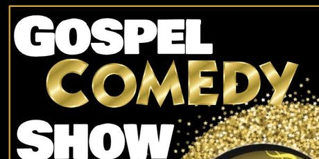Gospel Comedy Show tickets