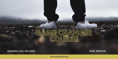 Game Changer Course - Kawana Waters Part 1 & 2  - April and May 2019