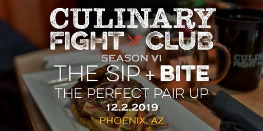 Culinary Fight Club - ARIZONA:  Sip+Bite - The Perfect Pair Up