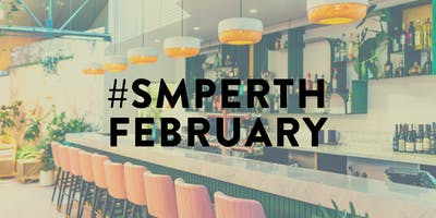 #SMPerth February // Drinks for Perth Social Media