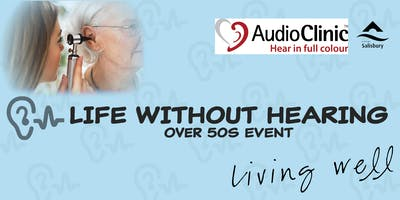 Life Without Hearing (Over 50\