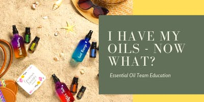 You have your oils - now what?