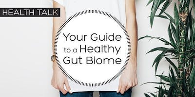 Your Guide to a Healthy Gut Biome