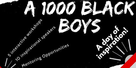 A 1000 Black Boys tickets
