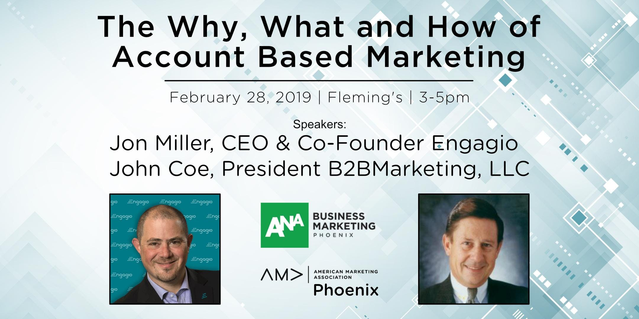 The Why, What and How of Account Based Marketing  - Joint AMA Phoenix and ANA Phoenix Event