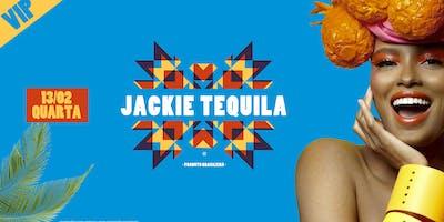 Jackie Tequila: A FESTA - VIP