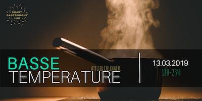 [Atelier Culinaire] La cuisine à basse température