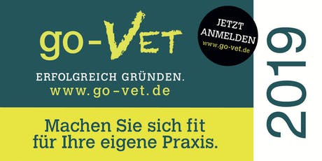 go-VET - Erfolgreich Gründen *München* Exklusiv für Tierarzt & Tierärzte Tickets