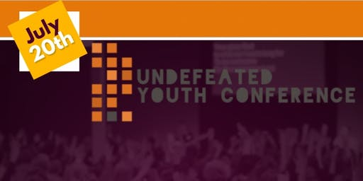 2019 Undefeated Youth Conference