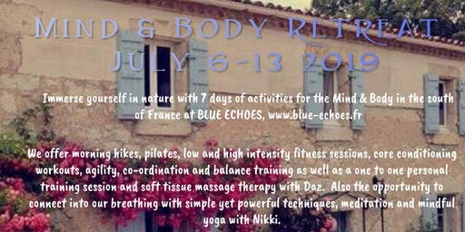 Mind & Body Retreat - July 2019, South West France
