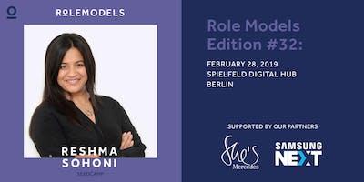 Role Models – Edition #32: Reshma Sohoni
