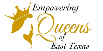 Empowering Queens of East Texas