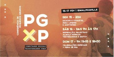 PGXP 2019 - Conferência de Pequenos Grupos IBMALPHAVILLE