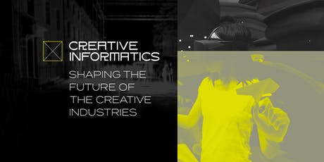 Creative Informatics - CI Labs #6: CI Programme Showcase tickets
