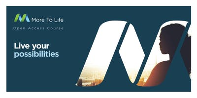 Discover what's possible and embrace all of your life. It starts here at the More To Life Weekend Course