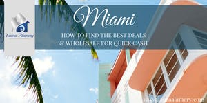 Miami- How to Find the Best Deals & Wholesale for...