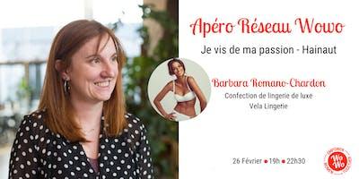 Apéro Réseau Wowo - Je vis de ma passion - Hainaut