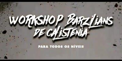 Workshop Calistenia Barzilians - Rio de Janeiro